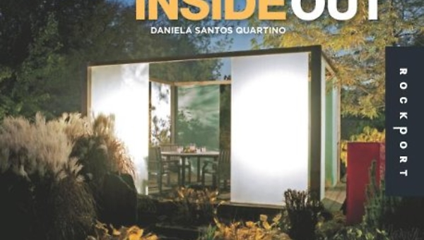 INSIDE OUT - A visual tour of outdoor kitchens, garden living rooms and more