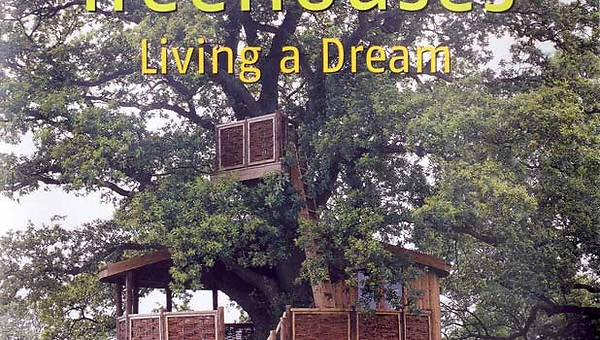 TreeHouses - Living a Dream